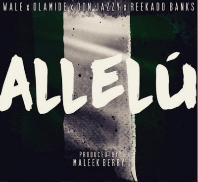 wale-olamide-don-jazzy-allelu